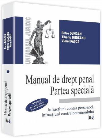Imagine Manual de drept penal. Partea speciala. In conformitate cu noul Cod penal - Vol. I
