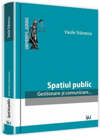 Imagine Spatiul public. Gestionare si comunicare...