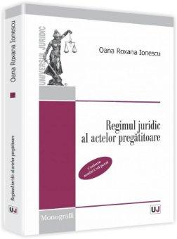 Imagine Regimul juridic al actelor pregatitoare
