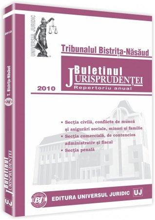 Imagine Tribunalul Bistrita-Nasaud - Buletinul Jurisprudentei. Repertoriu anual 2010