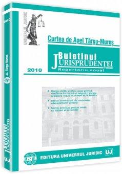 Imagine Curtea de apel Targu-Mures - Buletinul jurisprudentei. Repertoriu anual 2010