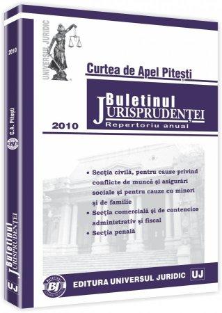 Imagine Curtea de Apel Pitesti - Buletinul Jurisprudentei. Repertoriu anual 2010