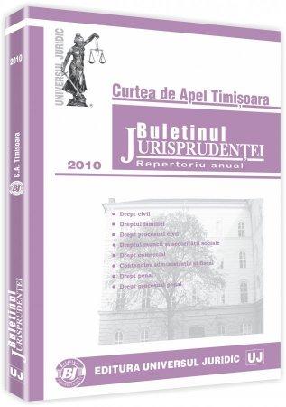 Imagine Curtea de Apel Timisoara - Buletinul jurisprudentei 2010