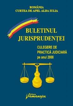 Imagine Curtea de Apel Alba Iulia. Buletinul jurisprudentei 2008