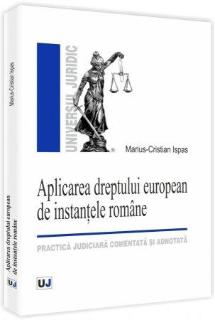 Imagine Aplicarea dreptului european de instantele romane