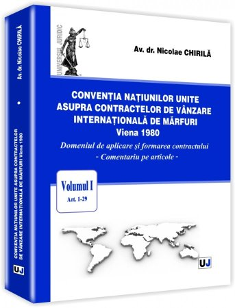 Imagine Conventia natiunilor unite asupra contractelor de vanzare internationala de marfuri. Vol. 1, art. 1-29