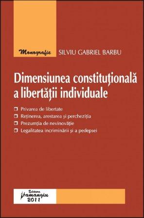 Imagine Dimensiunea constitutionala a libertatii individuale