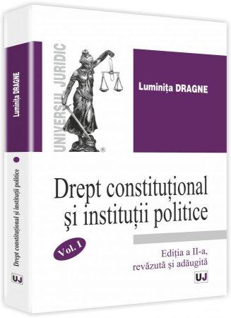 Imagine Drept constitutional si institutii politice. Curs Universitar. Volumul I