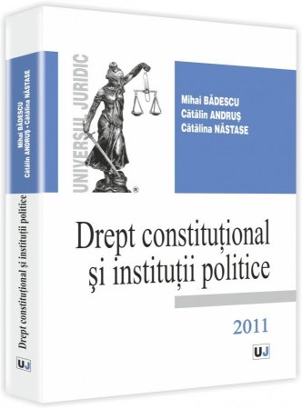 Imagine Drept constitutional si institutii politice - 2011