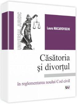 Imagine Casatoria si divortul - in reglementarea noului Cod civil