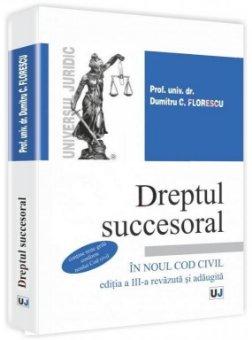 Imagine Dreptul succesoral - Contine grile conform Noului Cod civil