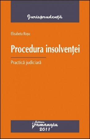 Imagine Procedura insolventei. Practica judiciara