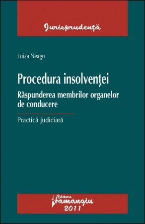 Imagine Procedura insolventei. Raspunderea membrilor organelor de conducere.Practica judiciara