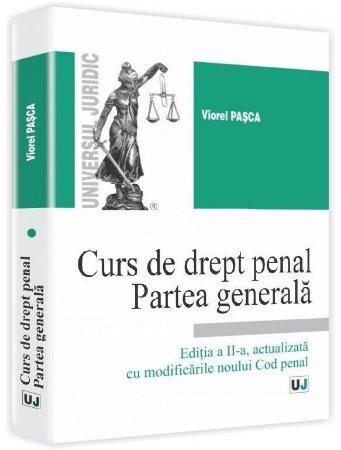 Imagine Curs de drept penal. Partea generala - actualizat cu modificarile noului Cod penal