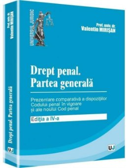 Imagine Drept penal. Partea generala - prezentare comparativa a dispozitiilor Codului penal in vigoare si ale Noului cod penal