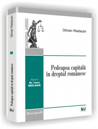 Imagine Pedeapsa capitala in dreptul romanesc