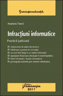 Imagine Infractiuni informatice.Practica judiciara
