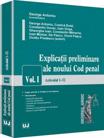 Imagine Explicatii preliminare ale noului Cod penal. Vol. I - Articolele 1-52