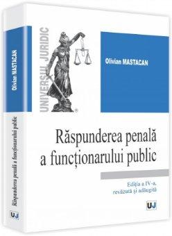 Imagine Raspunderea penala a functionarului public. Editia a 4-a