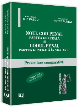 Imagine Noul Cod penal. Partea generala si Codul penal. Partea generala in vigoare