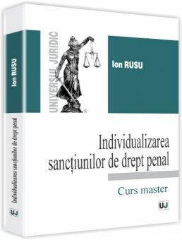 Imagine Individualizarea sanctiunilor de drept penal - Curs master