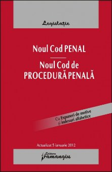 Imagine Noul Cod penal Noul cod de procedura penala 5.01.2012