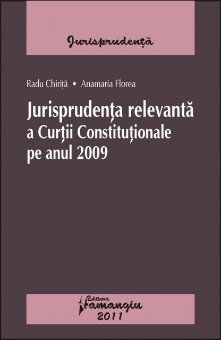 Imagine Jurisprudenta relevanta a Curtii Constitutionale pe anul 2009
