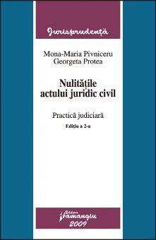 Imagine Nulitatile actului juridic civil. Practica judiciara ed. 2