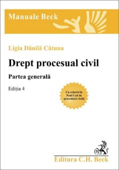 Imagine Drept procesual civil. Partea generala - cu referiri la Noul Cod de procedura civila