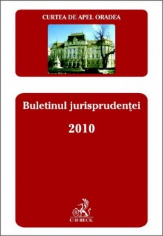 Imagine Curtea de Apel Oradea - Buletinul jurisprudentei 2010