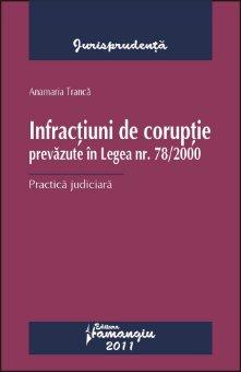 Imagine Infractiuni de coruptie prevazute in Legea nr. 78/2000