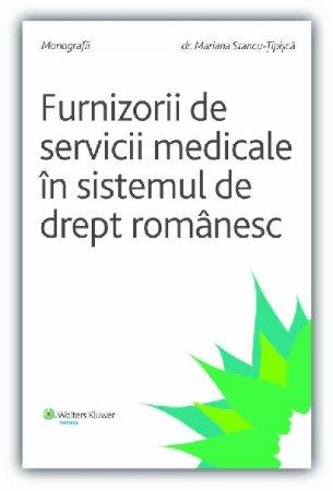 Imagine Furnizorii de servicii medicale in sistemul de drept romanesc