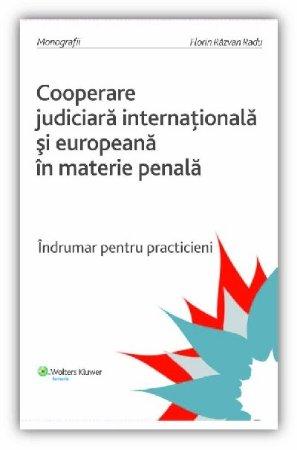 Imagine Cooperarea judiciara internationala si europeana in materie penala