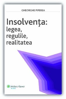 Imagine Insolventa: Legea, regulile, realitatea