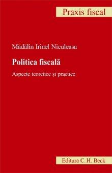 Imagine Politica fiscala. Aspecte teoretice si practice