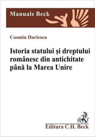 Imagine Istoria statului si dreptului romanesc din antichitate si pana la Marea Unire