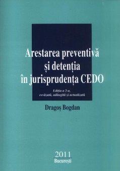 Imagine Arestarea preventiva si detentia in jurisprudenta CEDO