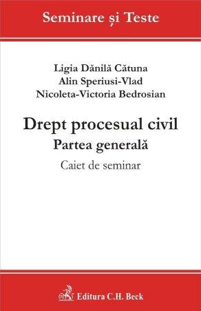 Imagine Drept procesual civil. Partea generala. Caiet de seminar