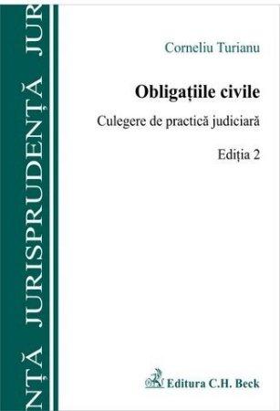Imagine Obligatiile civile. Culegere de practica judiciara