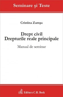 Imagine Drept civil. Drepturile reale principale. Manual de seminar
