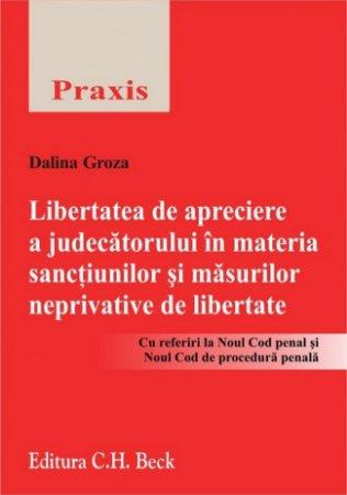 Imagine Libertatea de apreciere a judecatorului in materia sanctiunilor si masurilor neprivative de libertate
