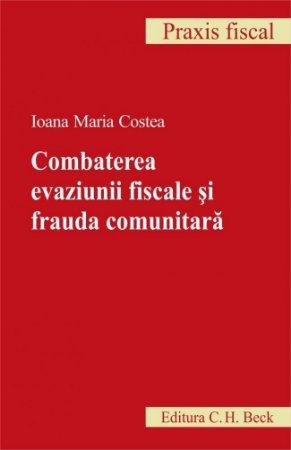 Imagine Combaterea evaziunii fiscale si frauda comunitara