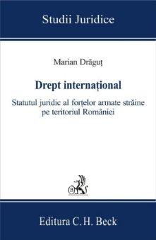 Imagine Drept international. Statutul juridic al fortelor armate straine pe teritoriul Romaniei