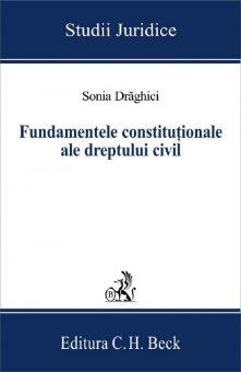 Imagine Fundamentele constitutionale ale dreptului civil