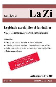 Imagine Legislatia asociatiilor si fundatiilor. Volumul I. Constituire, avizare si subventionare