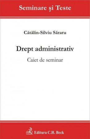 Imagine Drept administrativ. Caiet de seminar