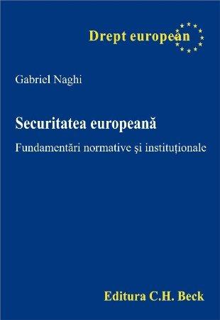 Imagine Securitatea europeana. Fundamentari normative si institutionale