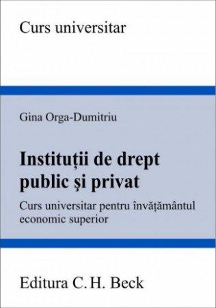 Imagine Institutii de drept public si privat. Curs universitar pentru invatamantul economic superior