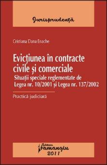 Imagine Evictiunea in contracte civile si comerciale. Practica judiciara