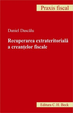 Imagine Recuperare extrateritoriala a creantelor fiscale